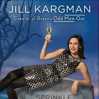 Jill Kargman Sprinkle Glitter On My Grave