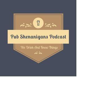 PUB SHENANIGANS show