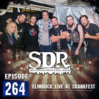 Elimidick Live From Skankfest 2019