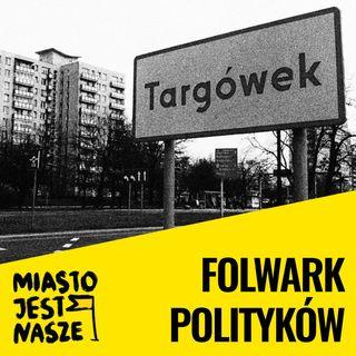Folwark polityków na Targówku