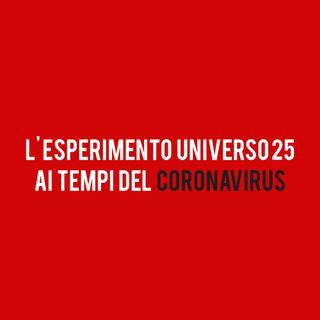 L'ESPERIMENTO Universo 25 ai tempi del CORONAVIRUS