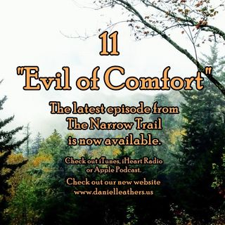 11 - Evil of Comfort - TNT