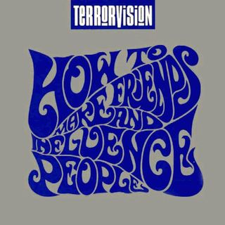 TRS Terrorvision How To Make Friends & Influence People Album Special 15th November 2019