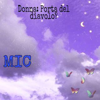 DONNA: PORTA DEL DIAVOLO? - Mic