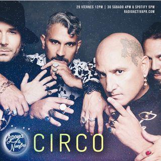 Apoya Lo Nuestro | CIRCO, Cheryl Rivera & The K