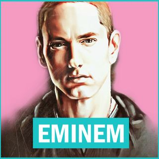 #107 - Il Marketing di Eminem