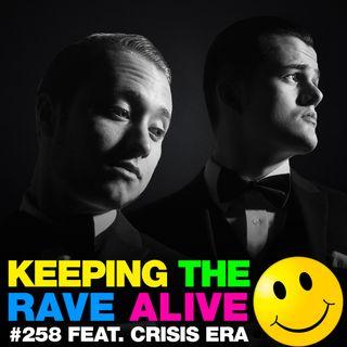 Episode 258: feat. Crisis Era!