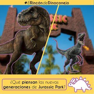 ¿Qué opinan las nuevas generaciones de Jurassic Park?