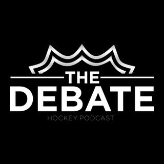 THE DEBATE - Hockey Podcast - Episode 52 - Hey! We are fans too…