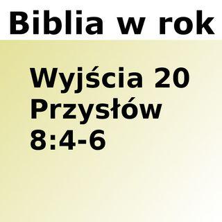 070 - Wyjścia 20, Przysłów 8:4-6