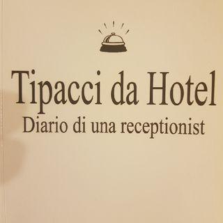 Gemma Formisano: Tipacci da Hotel - Mercoledì 13 Marzo 2013