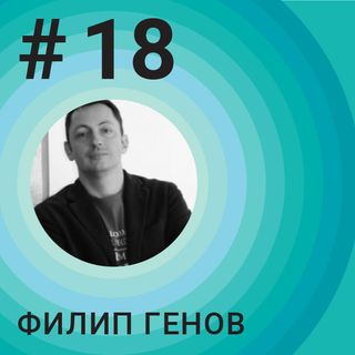 #18 Building a fintech cluster in Bulgaria - Filip Genov