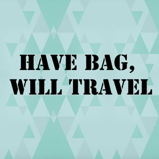 #2: Have Bag, Will Travel - The Flight Pack