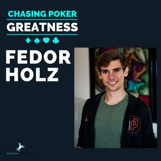 #26 Fedor Holz: #1 Poker Player 2016, $32 Million in Live Tourney Winnings, & 2x Online MTT POY