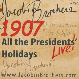 JBL1907 / All the Presidents' Holidays