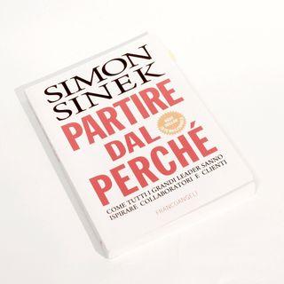 Partire dal perché - Simon Sinek