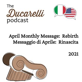 Rebirth April Monthly Message Rinascita Messaggio di Aprile 2021