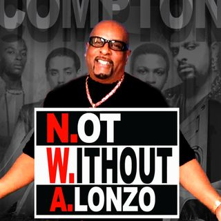 Lonzo Live with special guest Atron Gregory