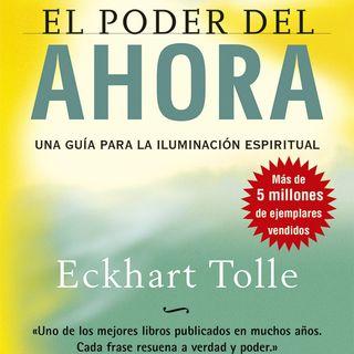 CAPÍTULO 5 El Poder del Ahora Completo de Eckhart Tolle Voz: Héctor Almeralla