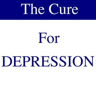 "Ep 06 | ""The Cure for Depression"""