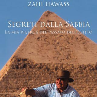 Introduzione a Segreti dalla Sabbia di Zahi Hawass - Voce Narrante: Rosanna Lia