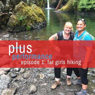 PP 001: Fat Girls Hiking