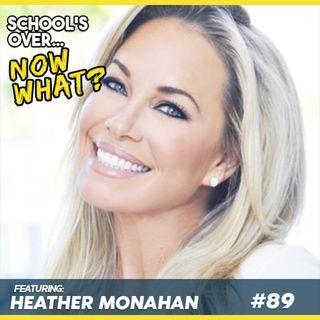Ep.89 Heather Monahan: Fire The Villains