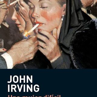 Una Mujer Difícil — John Irving