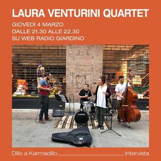 Laura Venturini Quartet: Jazz, Swing e musica d'altri tempi - Dillo a Karmadillo - s01e11