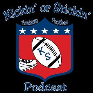 Kickin or Stickin Fantasy Football