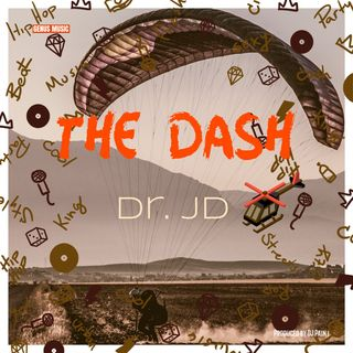 The Dash by Dr. JD produced by DJ Pain 1
