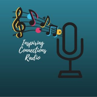 Inspiring Connections Radio