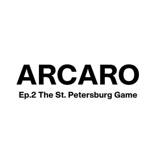 EP. 2 The St. Petersburg game