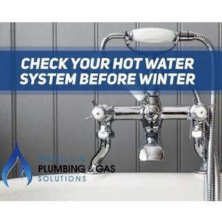 Hot Water System Before Winter - Absolute Plumbing & Gas Solutions