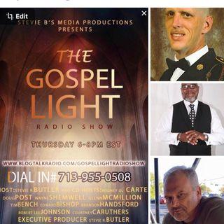 The Gospel Light Radio Show - (Episode 76)