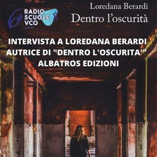 """Intervista a Loredana Berardi autrice del libro """"Dentro L'oscurità"""""""