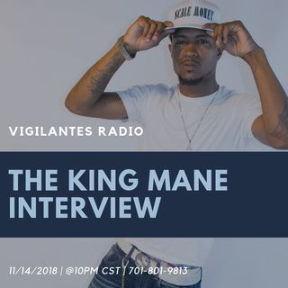 The King Mane Interview.
