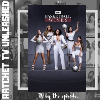 Basketball Wives S8 E1 | RTU