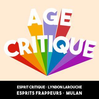 [AC] #8 – Esprit critique ·  Lyndon Larouche · Esprits Frappeurs ·  Mulan