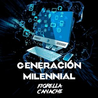 Generación Milennial x Fiorella Canache