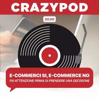 E-commerce sì, E-commerce no (QUELLO CHE DEVI SAPERE)