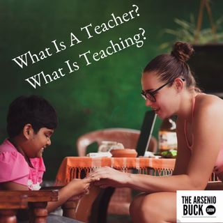 What Is A Teacher? What's The Function?