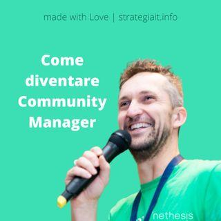 Alessio Fattorini - Come diventare un Community Manager