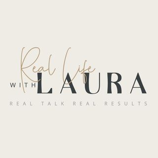 Real Life With Laura