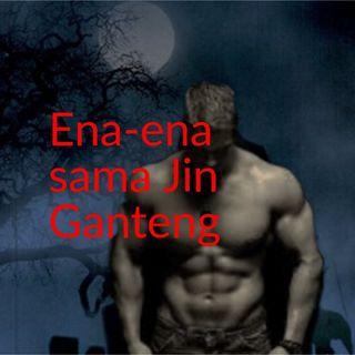 Ena Ena Sama Jin Ganteng