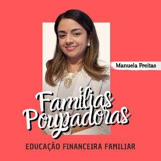 Famílias Poupadoras 04/07/2021 n° 04 - Hoje é o Dia Da Prestação De Contas