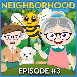 Mrs. Honeybee's Neighborhood (Episode 3)