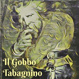 Puntata 53 - Il Gobbo Tabagnino