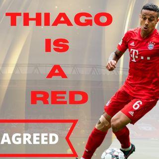 THIAGO 25M DEAL AGREED | Transfer Agenda Show