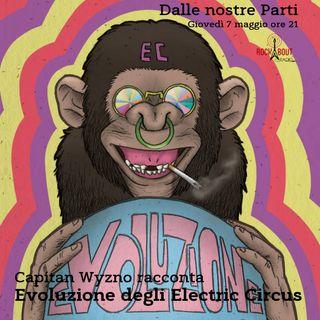8Puntata - Electric Circus - Evoluzione